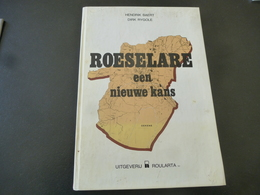 Roeselare : Een Nieuwe Kans - History