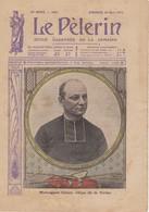 LE PELERIN 1914 29 Mars Mgr Ginisty Ev De Verdun, Allemagne Et Russie, L'aviateur Hanouille Se Noie, Gal Lyautey... - Books, Magazines, Comics