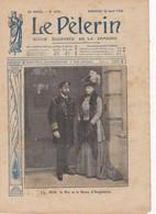 LE PELERIN 1914 26 Avril Le Roi Et La Reine D'Angleterre, Impératrice Du Japon, Au Mexique, R Garros, RP Roblet, - Livres, BD, Revues