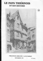 63 - THIERS  - Le Pays Thiernois Et Son Histoire - Revue N° 16 - 1991 - Auvergne