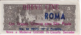 BILLETE DE BRASIL DE 5 CRUZEIROS DEL AÑO 1950 CON PUBLICIDAD DE BREVE CINE ROMA DE SAO PAULO (MUY RARO) - Brasil