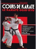 """Livre De 145  Pages Sur """"Karaté """"  Goju-Ryu 1992 Dédicassé Tishio Tamano - Sports De Combat"""