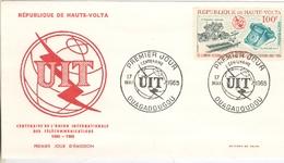 Enveloppe Premier Jour  Centenaire Télécommunications  17  Mai 1965  OUAGADOUGOU - République De Haute Volta - Post
