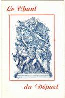 MILITARIA PATRIOTISME REVOLUTIONNAIRE  En 8 Poses Illustrateur Signé : Le Chant Du Départ - Format Ouvert 27 Cm X 42 Cm - Documentos