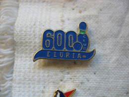 Pin's BOWLING ELURIA Club 600 - Bowling