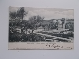 CPA 1904 Jerusalem Porte Dorée -aan Sander PIERRON, Auteur, Journalist, Kuntcriticus, - Ecrivains