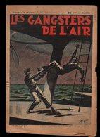 Les Gangsters De L'air N°25 Le Terrible Voyage D'Anatole Zèbre De 1939 - Illustrations Pellos - Livres, BD, Revues