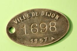 """Jeton De Taxe Sur Les Chiens """"Ville De Dijon 1957"""" Médaille De Chien - Professionals / Firms"""
