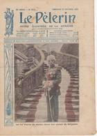 LE PELERIN 1915 21 Octobre Le Roi Pierre De Serbie, Contingents Français à Salonique, - Livres, BD, Revues