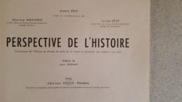 PERSPECTIVE DE L'HISTOIRE EN 11 FASCICULES  DE ANDRE SEVE MAURICE AGULHON ET LUCIEN SEVE 1953  EDITION EDSCO - Histoire