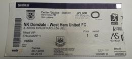 Football Ticket NK Domzale : West Ham United  28.7.2016 UEFA EUROPA League Stadium Stozice SOCCER Slovenia - Match Tickets