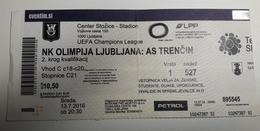 Football Ticket NK Olimpija : AS Trencin 13.7.2016  UEFA Champions League Stadium Stozice SOCCER Slovenia - Match Tickets