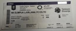 Football Ticket NK Olimpija : FC Celtic 6.7.2016 Friendly Match Stadium Stozice SOCCER Slovenia - Match Tickets