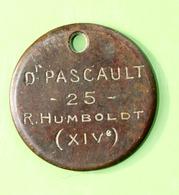 """Jeton D'identification De Chien """"Dr Pascault - 25 Rue Humboldt - Paris"""" Médaille De Chien - Professionals / Firms"""