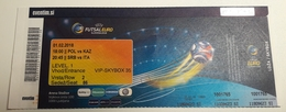 Ticket FUTSAL EURO 2018  Poland : Kazahstan; Serbia : Italy 1.2.2018 Arena Stozice Ljubljana Slovenia - Match Tickets