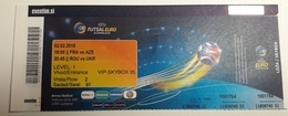 Ticket FUTSAL EURO 2018  France : Azerbaijan; Romania : Ukraine 2.2.2018   Arena Stozice Ljubljana Slovenia - Match Tickets