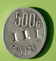 """Jeton De Nécessité """"500gr Pain - Boulangerie Coopérative De Tours - Chemins De Fer PO Et Etat"""" Emergency Token - Monetary / Of Necessity"""