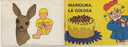 MARIOLINA LA GOLOSA DISEGNO DI AURELIA RAFFO FUMETTO DA COLLEZIONE FIABE PER I BIMBI FOLLETTO EDITORE (DOC5 SC1 FORMATO - Bambini E Ragazzi