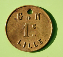 "Jeton De Nécessité ""G & N / 1c / Lille"" Grimondez & Nuytten - Emergency Token - Monetary / Of Necessity"