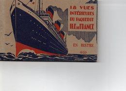 Carnet De 18 Vues Intérieures Du Paquebot Ile De France - Paquebots