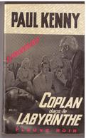 Paul Kenny :  Coplan Dans Le Labyrinthe. Bon état. N° 600. - Fleuve Noir