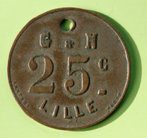 "Jeton De Nécessité ""G & N / 25c / Lille"" Grimondez & Nuytten - Emergency Token - Monetary / Of Necessity"