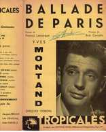 40 60 YVES MONTAND PARTITION BALLADE DE PARIS FRANCIS LEMARQUE BOB CATELLA LUCIENNE CHEVERT 1953 - Music & Instruments