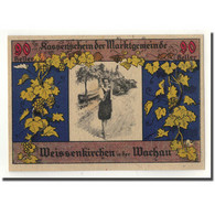 Billet, Autriche, Weissenkircher In Der Wachau, 90 Heller, Personnage, 1920 - Autriche