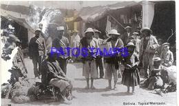 101425 BOLIVIA TUPIZA COSTUMES MERCADO MARKET DAMAGED POSTAL POSTCARD - Bolivia
