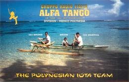 """POLYNESIE FRANCAISE - """"THE POLYNESIAN IOTA TEAM"""" - RADIO GROUP - CARTE (9 X 14 Cm) - French Polynesia"""