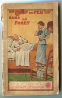 Gaël De GAILLARD, Un Coup De Feu Dans La Forêt, Collection PRINTEMPS - 1901-1940