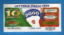 Lotteria ITALIA  Abbinata Alaa Trasmissione CARRAMBA Che Fortuna 1999, SERIE D.619741 . Vedi Descrizione. - Biglietti Della Lotteria
