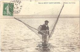 Dépt 50 - LE MONT-SAINT-MICHEL - Pêcheurs Des Grèves - (pêcheur) - ND Phot - Le Mont Saint Michel