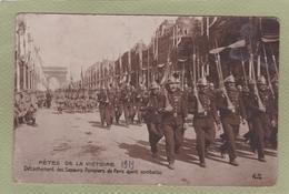 FETE DE LA VICTOIRE 1919 SAPEURS POMPIERS DE PARIS AYANT COMBATTU - Guerre 1914-18