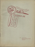 ONTDEK DE SJ ( UITGAVE SOCIALISTISCHE JEUGD ) JONG SOCIALISTEN RODE VALKEN - Histoire