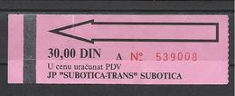 Serbia,Subotica Bus(?) Ticket, Serbian Hungarian Language. - Bus