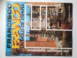 Fascículo Francisco Franco Un Siglo De España. Nº 35. 1972. Ricardo De La Cierva. Palencia. Ediciones EN, Madrid. España - Magazines & Papers