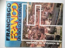 Fascículo Francisco Franco Un Siglo De España. Nº 32. 1972. Ricardo De La Cierva. Navarra. Ediciones EN, Madrid. España. - Revistas & Periódicos
