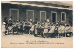 CPA - PLAN D'AUPS Sainte Beaume (Var) - Colonie De Vacances Bethléem De Sainte-Germaine - Le Repas - Autres Communes