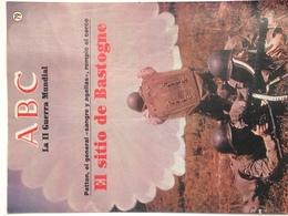 Fascículo El Sitio De Bastogne, Patton. ABC La II Guerra Mundial. Nº 79. 1989. Editorial Prensa Española. Madrid. España - Magazines & Papers