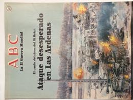 Fascículo Ataque Desesperado En Las Ardenas. ABC La II Guerra Mundial. Nº 78. 1989. Editorial Prensa Española. Madrid - Magazines & Papers