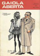 Magazine * Portugal * Humour*Cartoon*Erotic* Gaiola Aberta * 1974 * Nº1 - Books, Magazines, Comics