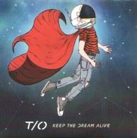T/O - Keep The Dream Alive - CD - POP ROCK - Rock