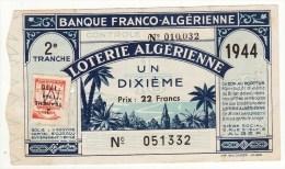 Billet De Loterie Algérienne Banque Franco-Algérienne 1944 - Billets De Loterie
