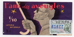 Billet De Loterie Nationale L'ami Des Aveugles Timbre 1965 Orléans - Billets De Loterie