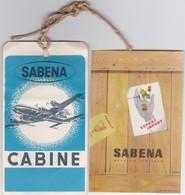 SABENA-BAGAGE-ETIKET-CABINE+-6,5-11,5CM+STICKER+-7,5-11 CM-BELGIAN-AIRLINES-FRAGILE-ORIGINAL ITEMS-VINTAGE-VOYEZ 2 SCANS - Étiquettes à Bagages