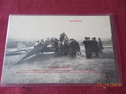 CPA - Blériot Sortant De Son Monoplan Sain Et Sauf - Accident Du 18 Décembre 1907 (Prix Des 150 M à Issy-les-Moulineaux) - Accidents