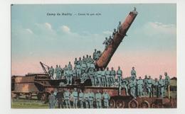 Artillerie - Camp De Mailly - Canon De 400m/m - Guerre 1914-18 - 1914-18