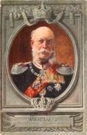 Deutschland - Wilhelm I - Deutscher Kaiser - Koenig Von Preussen - Königshäuser