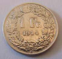 Suisse - Monnaie 1 Franc 1914 En Argent - Schweiz